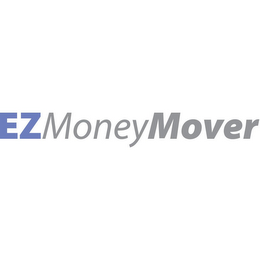 mark for EZMONEYMOVER, trademark #78798749