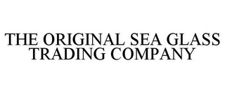 mark for THE ORIGINAL SEA GLASS TRADING COMPANY, trademark #78799305