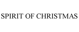 mark for SPIRIT OF CHRISTMAS, trademark #78802180