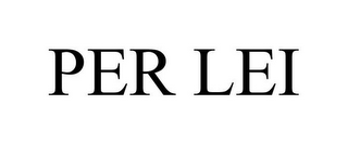 mark for PER LEI, trademark #78802609