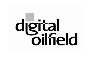 mark for DIGITAL OILFIELD, trademark #78803379