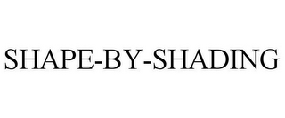 mark for SHAPE-BY-SHADING, trademark #78803382