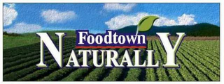 mark for FOODTOWN NATURALLY, trademark #78806264