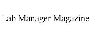 mark for LAB MANAGER MAGAZINE, trademark #78806381