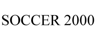 mark for SOCCER 2000, trademark #78808501