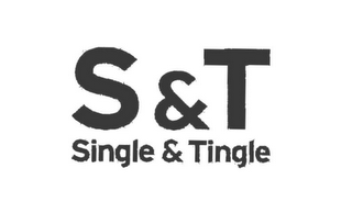 mark for S & T SINGLE & TINGLE, trademark #78808754