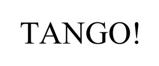 mark for TANGO!, trademark #78809217