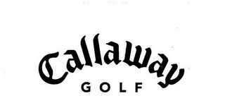 mark for CALLAWAY GOLF, trademark #78809341
