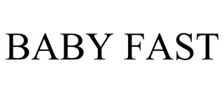 mark for BABY FAST, trademark #78809506