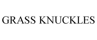mark for GRASS KNUCKLES, trademark #78809955