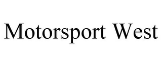 mark for MOTORSPORT WEST, trademark #78814036