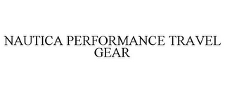 mark for NAUTICA PERFORMANCE TRAVEL GEAR, trademark #78814361