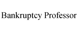 mark for BANKRUPTCY PROFESSOR, trademark #78815468