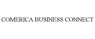 mark for COMERICA BUSINESS CONNECT, trademark #78816163