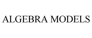 mark for ALGEBRA MODELS, trademark #78816624