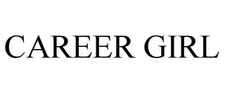 mark for CAREER GIRL, trademark #78817009