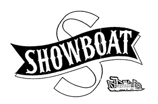 mark for S SHOWBOAT, trademark #78819738
