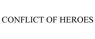 mark for CONFLICT OF HEROES, trademark #78819878