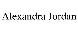 mark for ALEXANDRA JORDAN, trademark #78820548