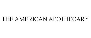 mark for THE AMERICAN APOTHECARY, trademark #78822052