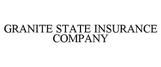 mark for GRANITE STATE INSURANCE COMPANY, trademark #78822100