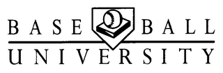 mark for BASE BALL UNIVERSITY, trademark #78823785