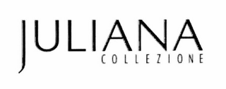 mark for JULIANA COLLEZIONE, trademark #78824351