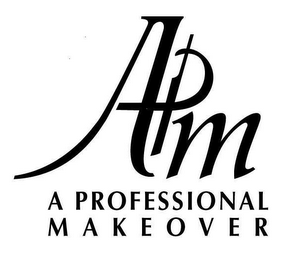 mark for APM A PROFESSIONAL MAKEOVER, trademark #78826119