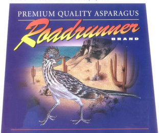 mark for PREMIUM QUALITY ASPARAGUS ROADRUNNER BRAND, trademark #78826976