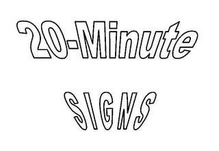 mark for 20-MINUTE SIGNS, trademark #78828377