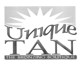 mark for UNIQUE TAN THE BRONZING BOUTIQUE, trademark #78830288