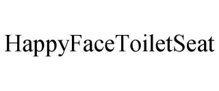 mark for HAPPYFACETOILETSEAT, trademark #78835173