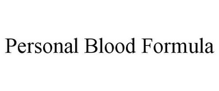 mark for PERSONAL BLOOD FORMULA, trademark #78835369