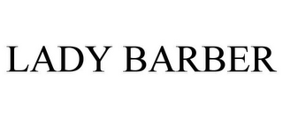 mark for LADY BARBER, trademark #78836356