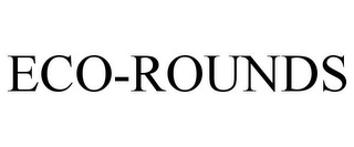 mark for ECO-ROUNDS, trademark #78836881