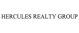 mark for HERCULES REALTY GROUP, trademark #78837627