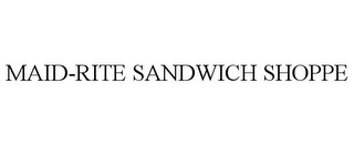 mark for MAID-RITE SANDWICH SHOPPE, trademark #78837822