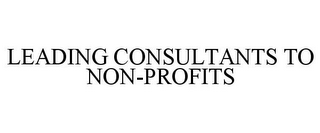 mark for LEADING CONSULTANTS TO NON-PROFITS, trademark #78840288