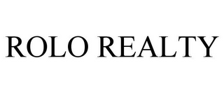 mark for ROLO REALTY, trademark #78841389