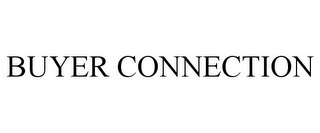 mark for BUYER CONNECTION, trademark #78842695