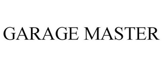 mark for GARAGE MASTER, trademark #78845547