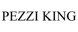 mark for PEZZI KING, trademark #78846042