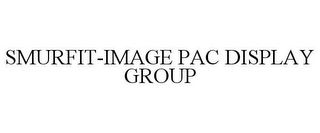 mark for SMURFIT-IMAGE PAC DISPLAY GROUP, trademark #78846974