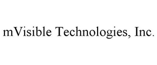 mark for MVISIBLE TECHNOLOGIES, INC., trademark #78848374