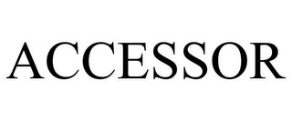 mark for ACCESSOR, trademark #78848392