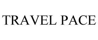 mark for TRAVEL PACE, trademark #78849204