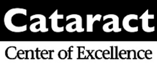 mark for CATARACT CENTER OF EXCELLENCE, trademark #78849820