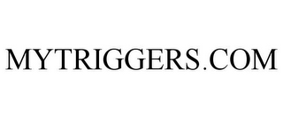 mark for MYTRIGGERS.COM, trademark #78849853