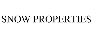 mark for SNOW PROPERTIES, trademark #78850097