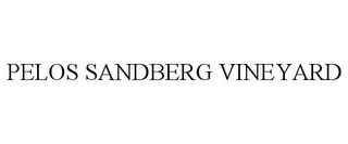 mark for PELOS SANDBERG VINEYARD, trademark #78850172